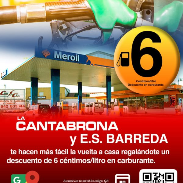 La Estación Servicio Barreda y La Cantabrona te hacen la vuelta a casa mas fácil con un descuento en carburante